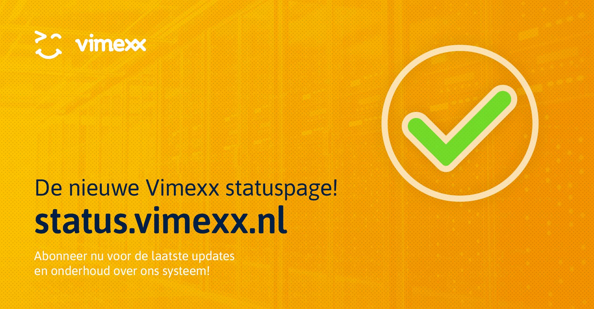 Nieuwe uitgebreide Vimexx status pagina