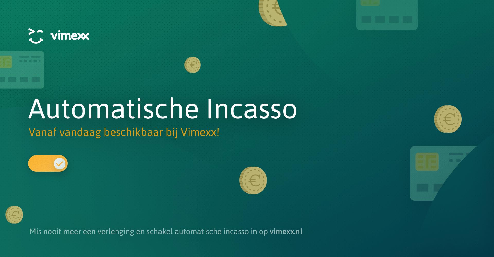 Automatische incasso vanaf vandaag beschikbaar!